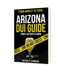 Tucson DUI Guide, Arizona DUI, Driving Under The Influence in Arizona